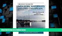 Big Deals  Cruising Guide To New York Waterways And Lake Champlain (Cruising Guide to New York