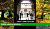 Big Deals  Cruise Excursions: 25 of the Best European Cruise Ship and Baltic Cruise Ship Shore