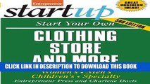 [PDF] Start Your Own Clothing Store and More: Women s, Men s, Children s, Specialty (StartUp