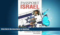 FAVORITE BOOK  Passport Israel: Your Pocket Guide to Israeli Business, Customs   Etiquette