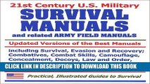 [DOWNLOAD] PDF 21st Century U.S. Military Survival Manuals and related Army Field Manuals:
