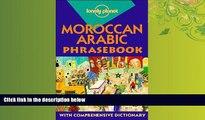 READ book  Lonely Planet Moroccan Arabic Phrasebook (Lonely Planet Phrasebook: Moroccan Arabic)