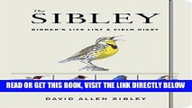 The Sibley Birders Life List and Field Diary