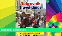 Must Have  Dubrovnik, Croatia Travel Guide - Attractions, Eating, Drinking, Shopping   Places To