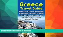 READ  Greece Travel Guide: A Quick Start Greece Travel Guide: Everything You Need To Know On Your