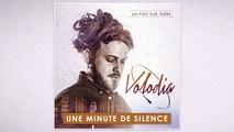 Volodia - Une Minute de Silence (Audio Officiel)