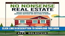 Best Seller No Nonsense Real Estate: What Everyone Should Know Before Buying or Selling a Home