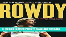 Best Seller Rowdy: The Roddy Piper Story Free Download