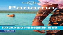 Best Seller Lonely Planet Panama (Travel Guide) Free Read