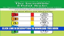 Read Now Incredible 5 Point Scale: The Significantly Improved and Expanded Second Edition;