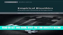 EBOOK] DOWNLOAD Empirical Bioethics: Theoretical and Practical Perspectives (Cambridge Bioethics