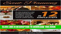 Best Seller Event Planning:  Plan Events Like a Professional, Impress Your Clients and be Your Own
