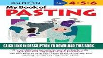 Ebook My Book of Pasting (Kumon Workbooks) Free Read