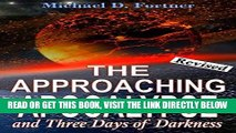 EBOOK] DOWNLOAD The Approaching Apocalypse and Three Days of Darkness: Revised (Bible Prophecy