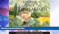 Big Deals  Italy Bed and Breakfasts: Exceptional Places to Stay   Itineraries  Best Seller Books