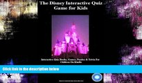 READ book  The Disney Interactive Quiz Game for Kids: Interactive Quiz Books, Games, Puzzles