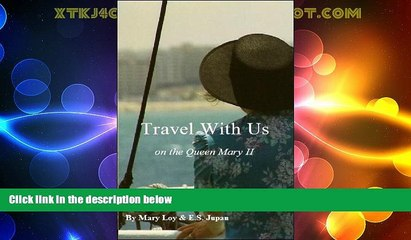 Big Deals  Travel With Us on the Queen Mary 2  Full Read Most Wanted