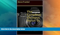 Big Deals  The Compleat Olympus Stylus 1s: A Guide to the Olympus Stylus 1s   Olympus Stylus 1