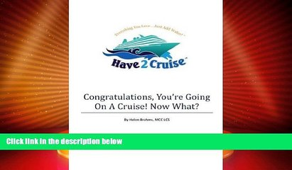 Big Deals  Congratulations, You re Going On A Cruise! Now What?  Full Read Most Wanted
