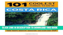 Best Seller Costa Rica: Costa Rica Travel Guide: 101 Coolest Things to Do in Costa Rica (Costa