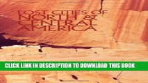 Ebook Lost Cities of North   Central America (Lost Cities Series) Free Read