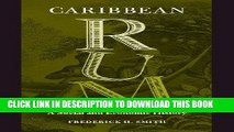 Read Now Caribbean Rum: A Social and Economic History Download Online