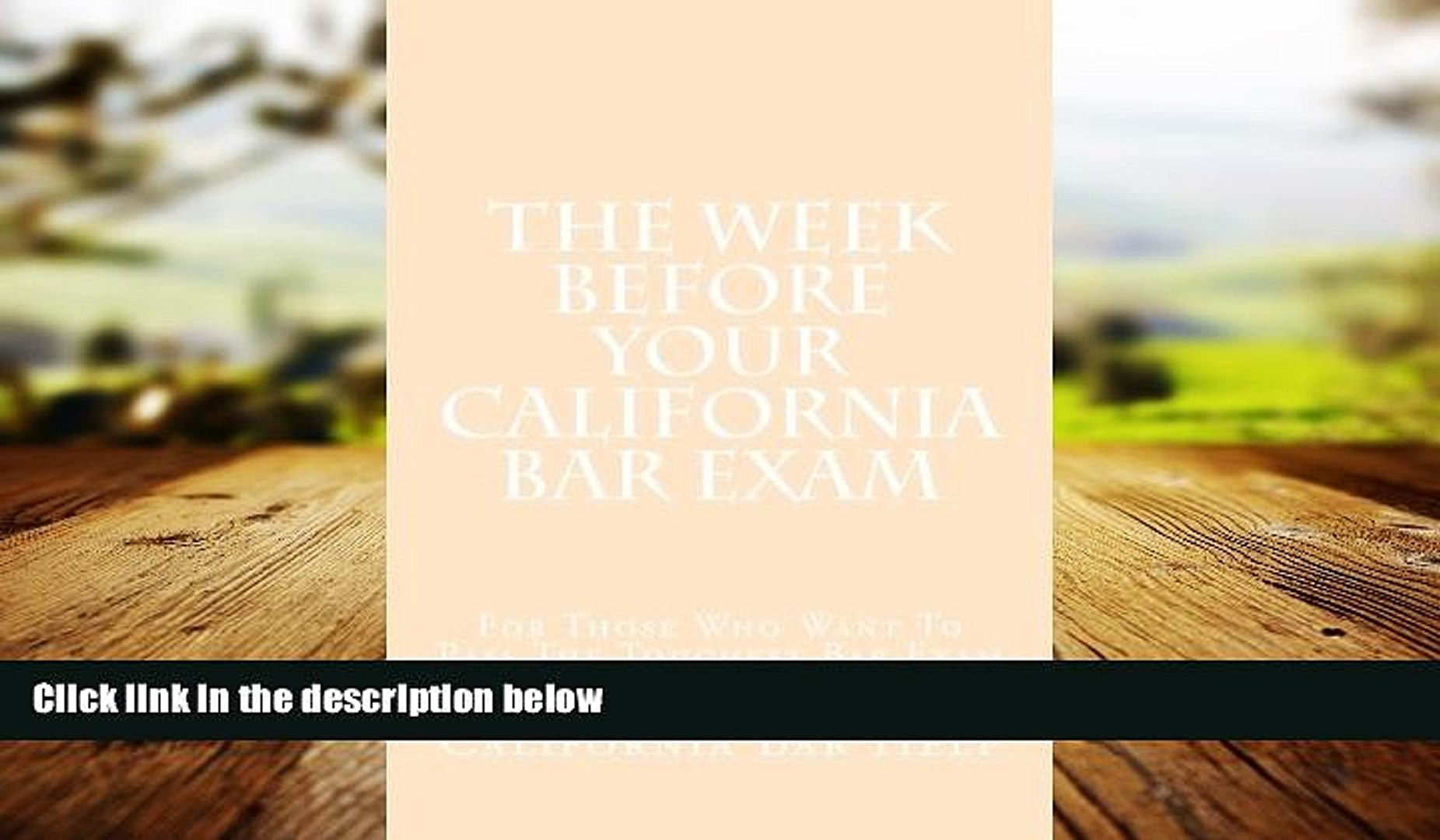 FULL ONLINE The Week Before Your California Bar Exam: For Those Who Want To  Pass The Toughest