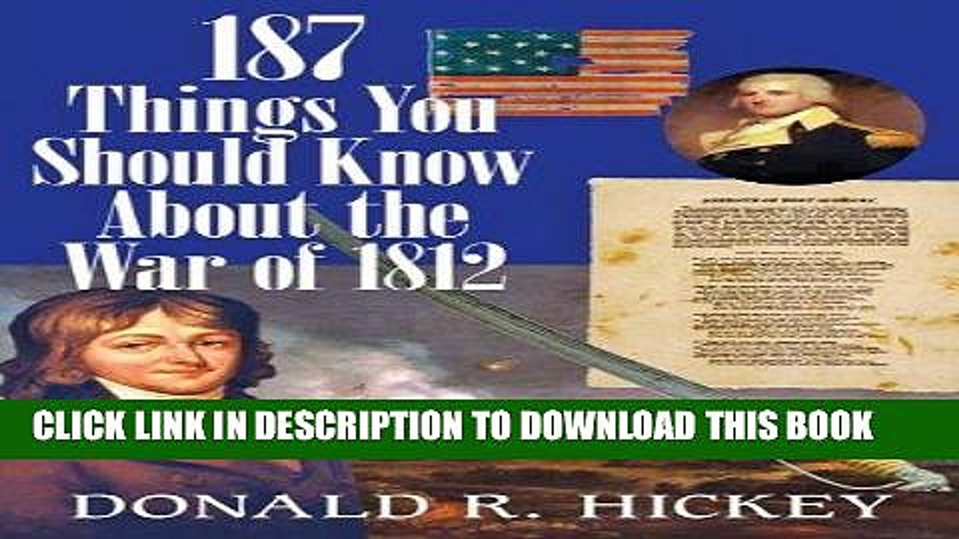 Read Now 187 Things You Should Know about the War of 1812: An Easy Question-and-Answer Guide