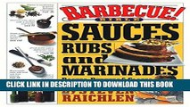 Ebook Barbecue! Bible Sauces, Rubs, and Marinades, Bastes, Butters, and Glazes: Sauces, Rubs and