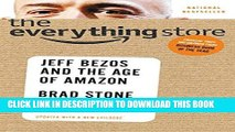 Ebook The Everything Store: Jeff Bezos and the Age of Amazon Free Read