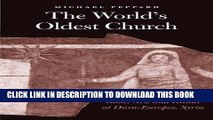 Read Now The World s Oldest Church: Bible, Art, and Ritual at Dura-Europos, Syria (Synkrisis) PDF