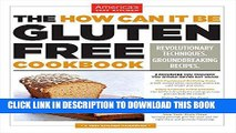Best Seller The How Can It Be Gluten Free Cookbook Free Read