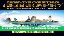 Read Now Jaw-Dropping Geography: Fun Learning Facts About Terrific Tourism: Illustrated Fun