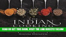 EBOOK] DOWNLOAD The Indian Cooking Course: Techniques - Masterclasses - Ingredients - 300 Recipes