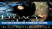 Best Seller The Legacy of Luna: The Story of a Tree, a Woman and the Struggle to Save the Redwoods