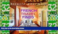 Big Deals  Best French Travel Guide - French Travel Finds - Exceptional French Places to Stay: