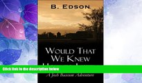 Big Deals  Would That We Knew How to Listen  Full Read Best Seller