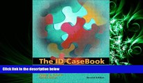 Pdf Online The ID Casebook: Case Studies in Instructional Design (2nd Edition)
