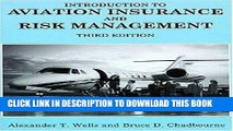 Best Seller Introduction to Aviation Insurance and Risk Management Free Download