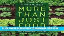 Best Seller More Than Just Food: Food Justice and Community Change (California Studies in Food and
