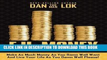 Ebook F.U. Money: Make As Much Money As You Damn Well Want And Live Your LIfe As YOu Damn Well