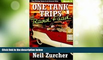 Big Deals  One Tank Trips Road Food: Diners, Drive-Ins, and Other Fun Places to Eat!  Best Seller