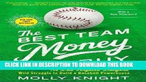 Ebook The Best Team Money Can Buy: The Los Angeles Dodgers  Wild Struggle to Build a Baseball