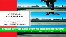 [EBOOK] DOWNLOAD Flash Fiction Forward: 80 Very Short Stories READ NOW