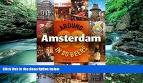 Books to Read  Around Amsterdam in 80 Beers  Best Seller Books Best Seller