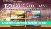 [Ebook] Karen Kingsbury Sunrise CD Collection: Sunrise, Summer, Someday, Sunset (Sunrise Series)