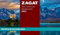Big Deals  Zagat 2011 New York City Restaurants (Zagat Survey: New York City Restaurants)  Best