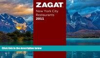 Big Deals  Zagat 2011 New York City Restaurants (Zagat Survey: New York City Restaurants)  Best