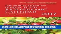 [PDF] The North American Maria Thun Biodynamic Calendar: 2017 Download online