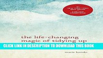 [Ebook] The Life-Changing Magic of Tidying Up: The Japanese Art of Decluttering and Organizing